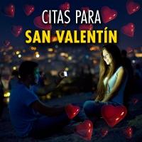 Citas para San Valentín