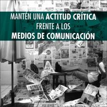 Mantén una actitud crítica frente a los medios de comunicación