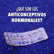 ¿Qué son los anticonceptivos hormonales?