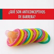 ¿Qué son anticonceptivos de Barrera?