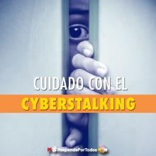 Cuidado con el Cyberstalking