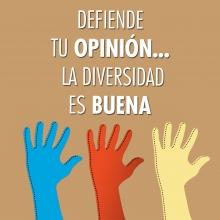 Defiende tu opinión… la diversidad es buena