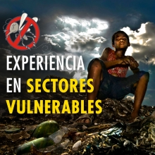 Mi experiencia en sectores vulnerables