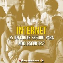 ¿Es Internet un lugar peligroso para adolescentes?