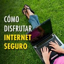 Medidas para disfrutar de Internet de forma segura