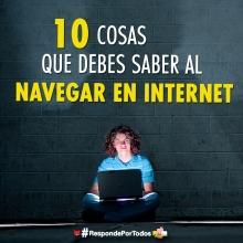 10 cosas que TODO ADOLESCENTE debería saber al navegar en Internet