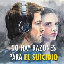 No hay razones para el suicidio