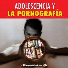 """Adolescencia y Pornografía: """"Mala combinación"""""""
