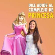 Dile adiós al complejo de princesa Disney
