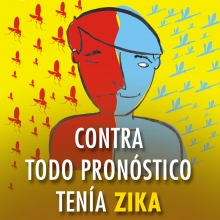 Contra el pronóstico, tenía Zika