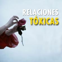 ¿Cómo sabes que estás en una relación tóxica?