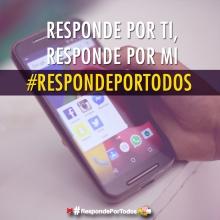 Responde por ti, Responde por mi... #RespondePorTodos