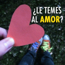 ¿Le temes al amor?