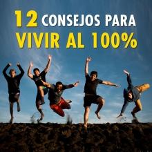 12 consejos para vivir al 100%