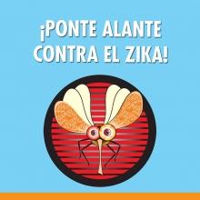 ¡Ponte Alante Contra el Zika!